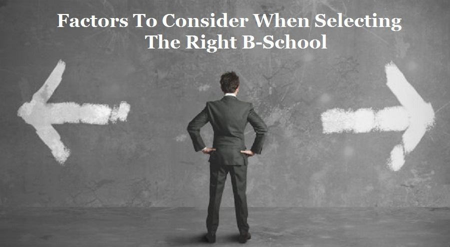 Selecting the Right B-Schools