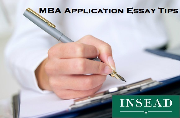 INSEAD MBA Application Essay Tips