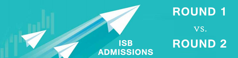 Indian School of Business (ISB) Admissions: Round 1 vs. Round 2