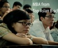 Planning for MBA? Here are Top 4 B-Schools in Asia, You Can't Overlook
