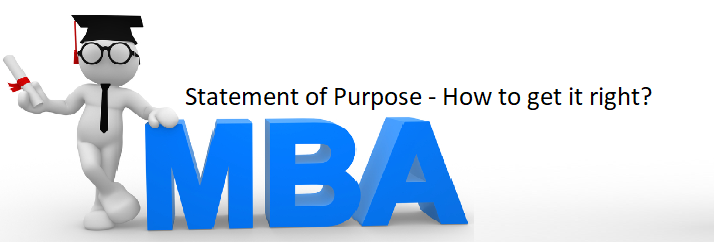 MBA Statement of Purpose: How to get it right?